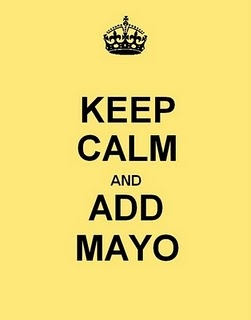 Keep Calm and...: Add Mayo, Calming Things, Calm 1, Calm Posters, Calm And Dukes, Keep Calm, Calm Quotes, Collect Calm, Calm Board