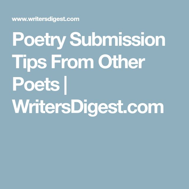 Poetry Submission Tips From Other Poets | WritersDigest.com