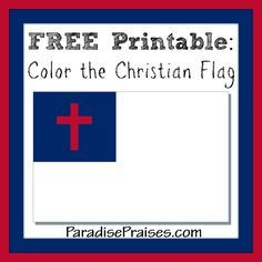 Christian Flag, pledge and free printable coloring page, by ParadisePraises.com