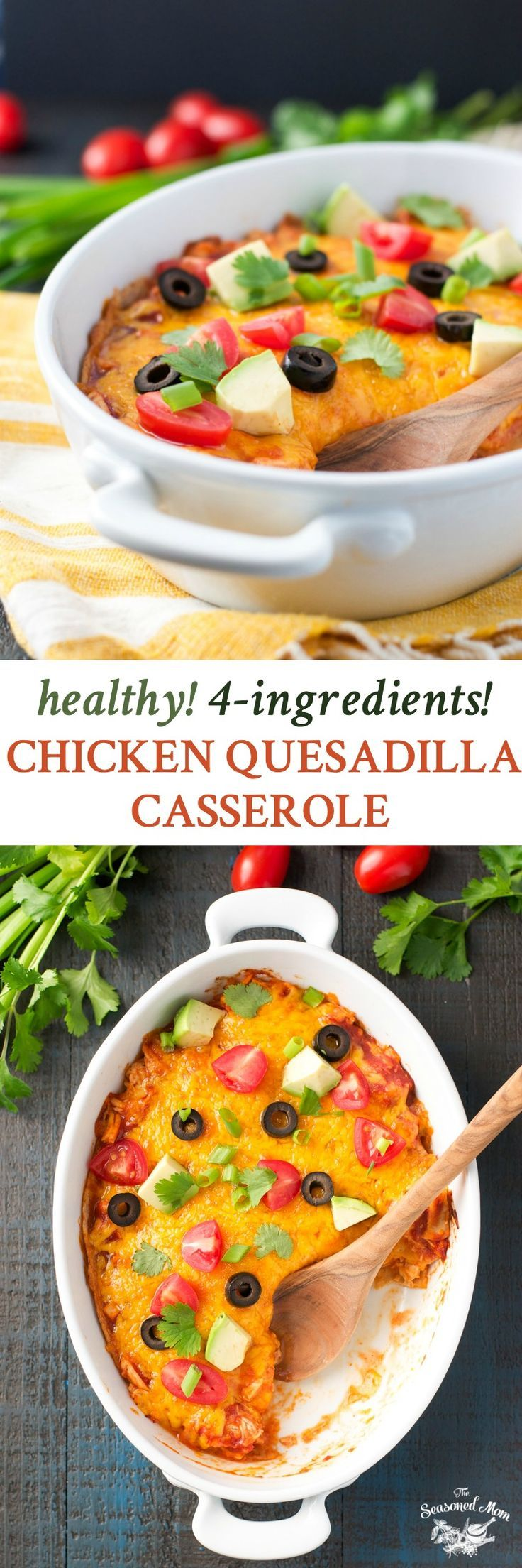 Just 5 minutes of prep for this Healthy 4-Ingredient Chicken Quesadilla Casserole! Dinner Recipes Healthy | Dinner Ideas | Quesadilla Recipes | Healthy Recipes | Healthy Dinner Recipes | Chicken Recipes