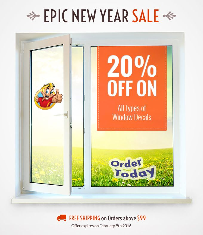 20% Off on All types of Window Decals & Stickers Use Coupon:NYSALE Expire on:Feb 09, 2016 www.bannerbuzz.ca