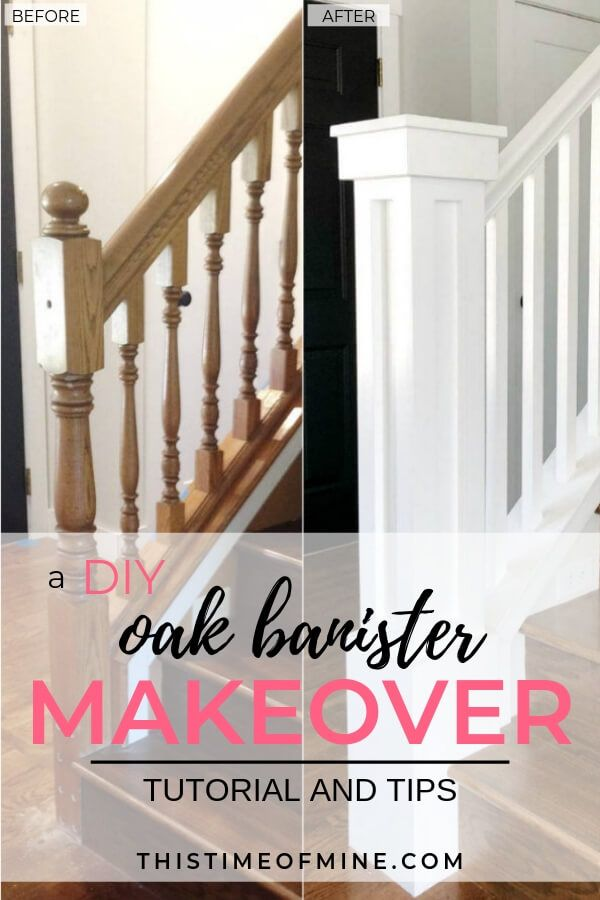 A Diy Oak Banister Makeover Tutorial And Tips Diy Stairs Diy