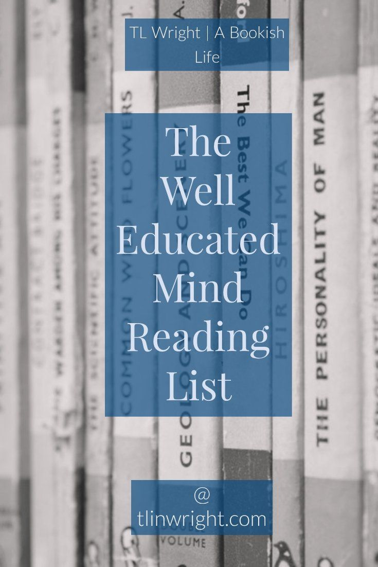 Well Educated Mind Reading List   Book Lists   Reading lists