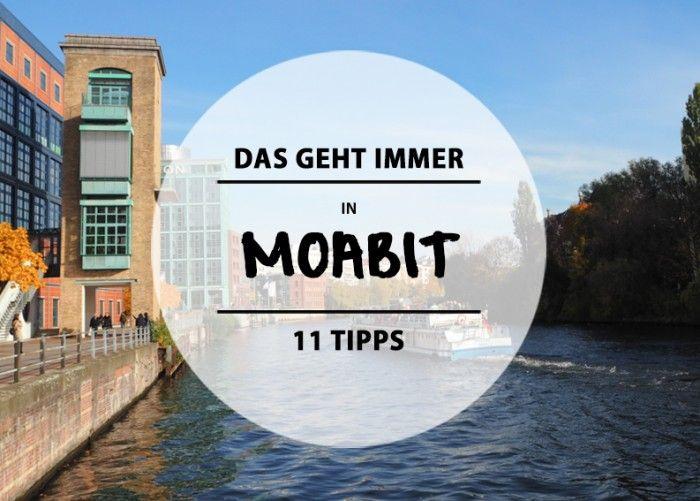 Feiern im Kallasch&, Fisch essen in Ergüns Fischhütte oder Kunsthandwerk bestaunen im Atelier Dupont. Moabit überzeugt durch alternativen Charme.