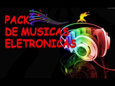 Pack De Musicas Eletronicas 2016 Download