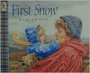 First Snow, by Kim Lewis