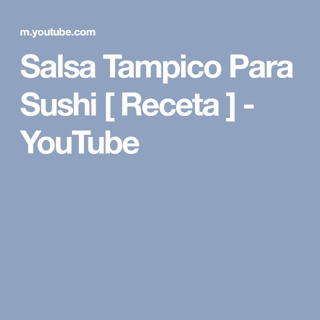 Salsa Tampico Para Sushi [ Receta ] - YouTube
