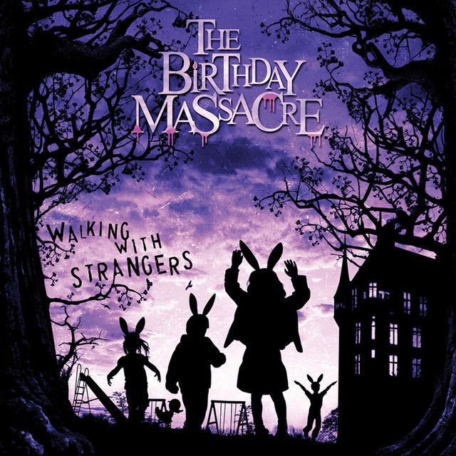 Walking With Strangers by The Birthday Massacre