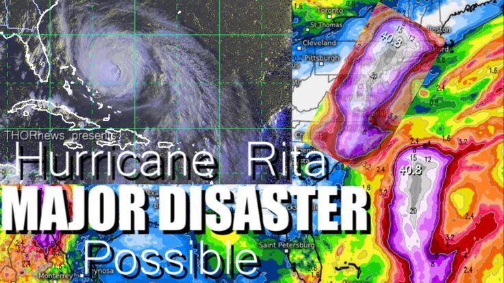 Hurricane Rita - MAJOR DISASTER possible 40' of Rain along East Coast