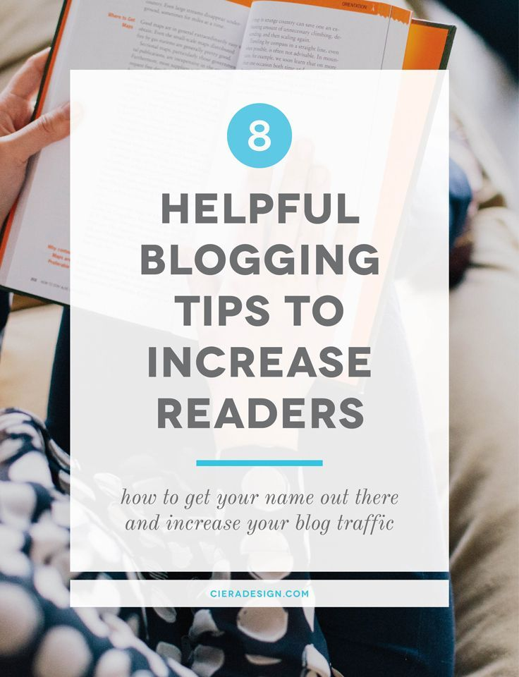 Getting Your Name Out There - 8 Helpful Blogging Tips to Increase Readers | Ciera Design Studio  #RePin by Dostinja - WTF IS FASHION featuring my thoughts, inspirations & personal style -> http://www.wtfisfashion.com/