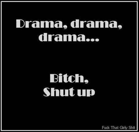 Bitch Shut Up