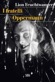 """I fratelli Oppermann"" di Lion Feuchtwanger https://itunes.apple.com/it/book/i-fratelli-oppermann/id888672428?mt=11"