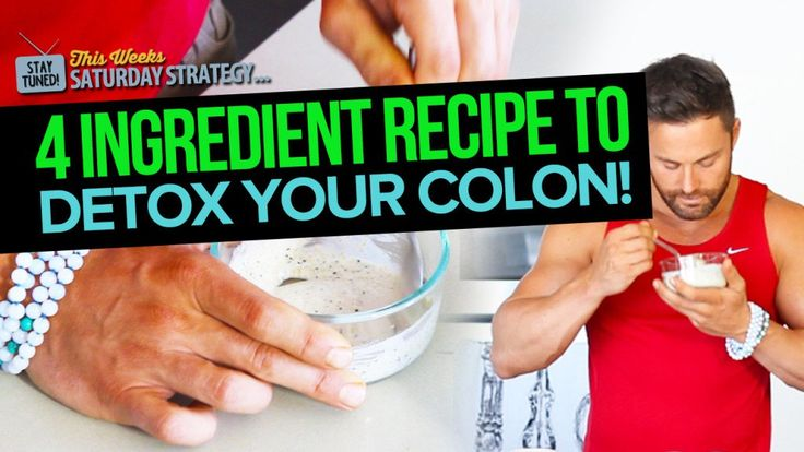 4 Ingredient Recipe To Detox Your Colon – Saturday Strategy
