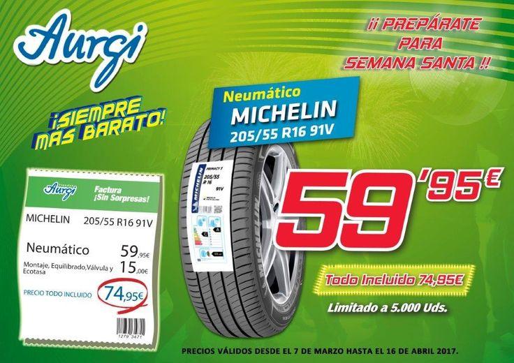 Oferta NEUMÁTICOS baratos MICHELIN 205/55 R16 91V en Aurgi campaña Semana Santa 2017. Más información en www.aurgi.com