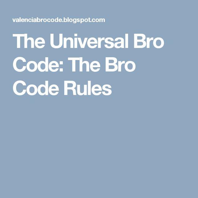 The Universal Bro Code: The Bro Code Rules