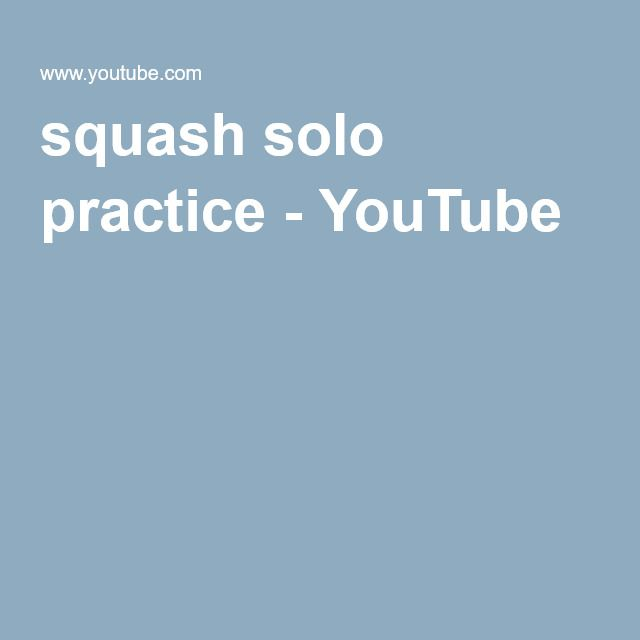 squash solo practice - YouTube