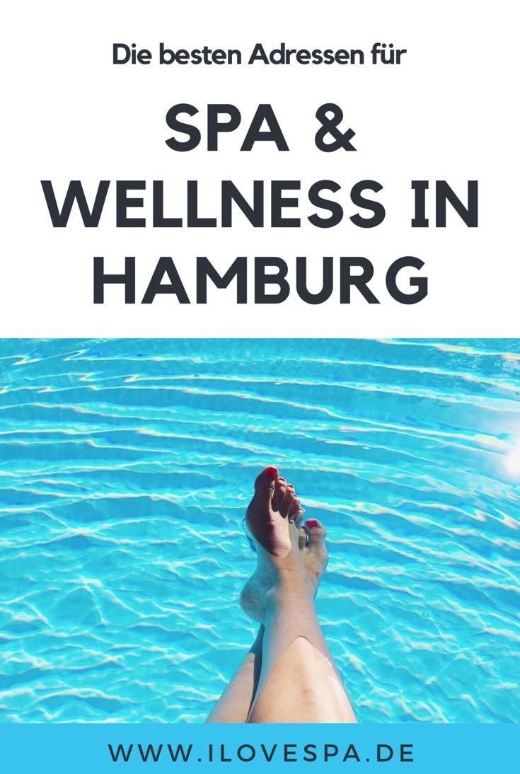 Die größte Spa Hamburg Übersicht! Die besten Adressen für Spa & Wellness in Hamburg