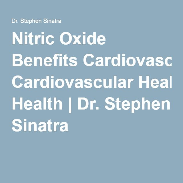Nitric Oxide Benefits Cardiovascular Health | Dr. Stephen Sinatra