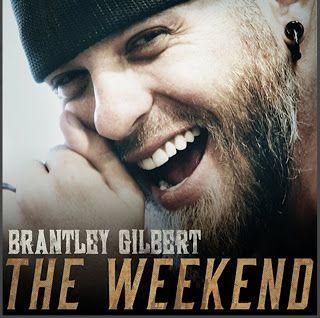 Billboard Hot 100 - Letras de Músicas - Sanderlei: The Weekend - Brantley Gilbert