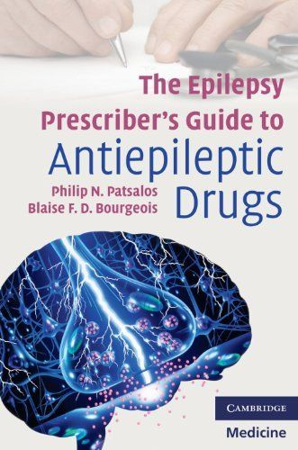 The Epilepsy Prescriber's Guide to Antiepileptic Drugs (Cambridge Medicine) by Philip N. Patsalos. Save 10 Off!. $61.86. Publisher: Cambridge University Press; 1 edition (August 16, 2010). Publication: August 16, 2010. Edition - 1