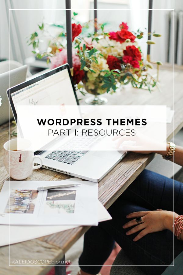Wordpress Themes - Part One: Resources. Where to find beautiful themes for your self-hosted WordPress.org blog | Kaleidoscope Blog | Photo by Jessie Webster via @The Glitter Guide