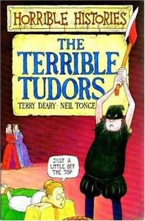 """""""The Terrible Tudors (Horrible Histories)"""" av Terry Deary"""