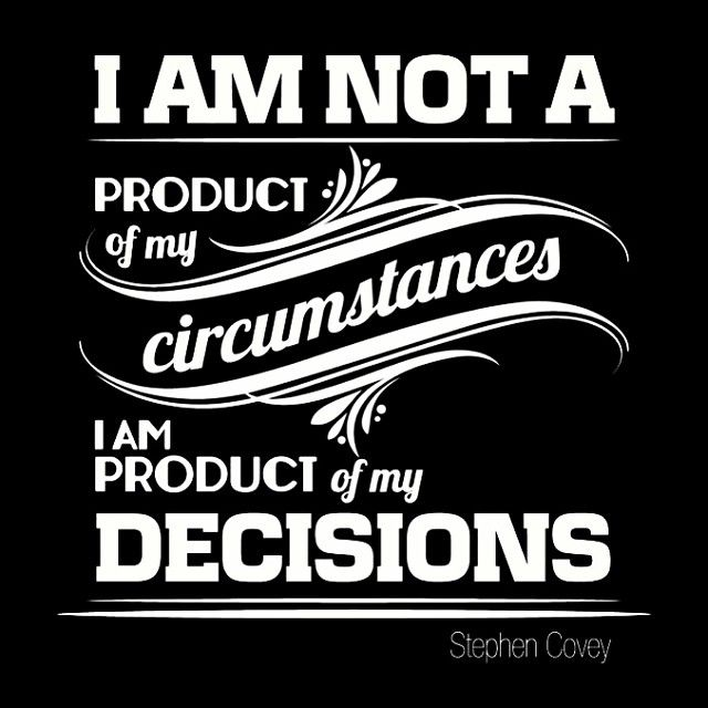 Stephen Covey something that I need to remind myself sometimes