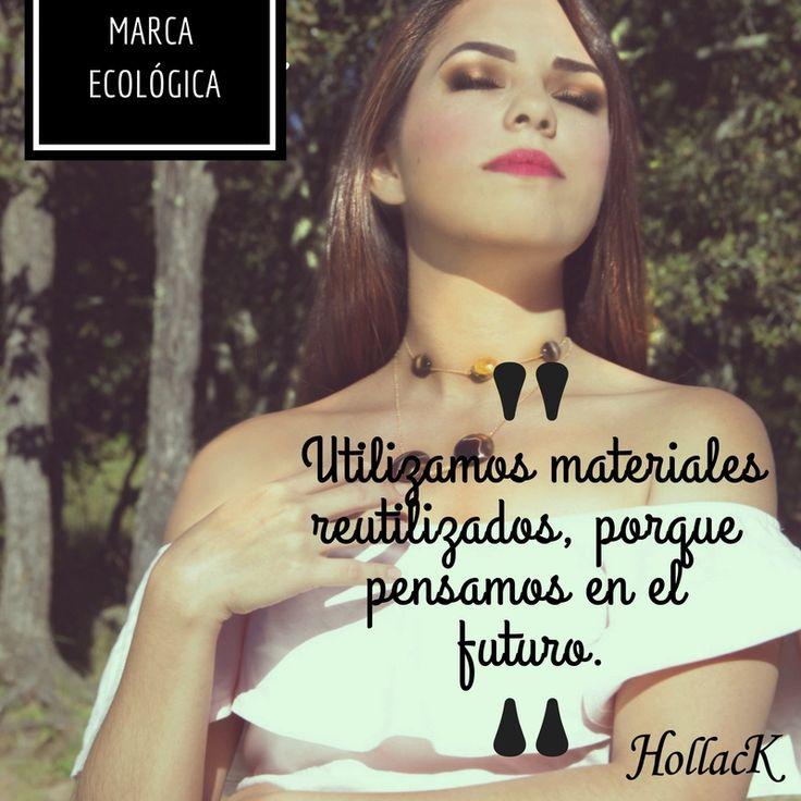 Hollack es una marca que se interesa por el cuidado del medio ambiente, creando productos muy lindos y especiales para ti. Compra lo hecho en México: www.hollack.com.mx