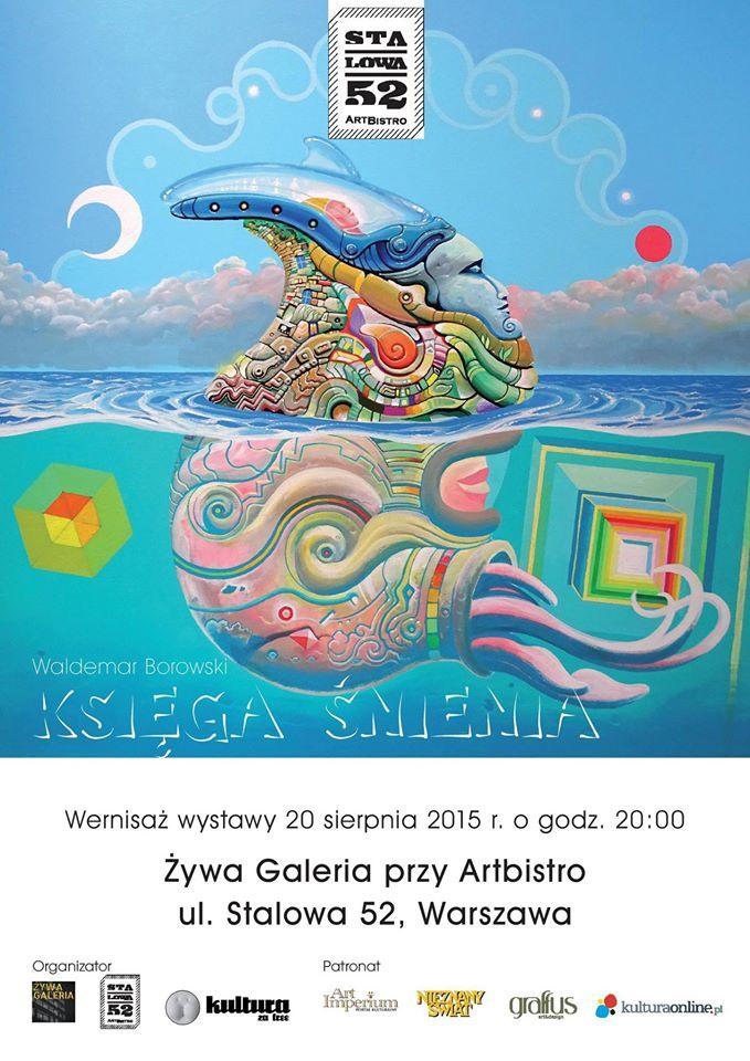 Księga Śnienia - wystawa Waldemara Borowskiego