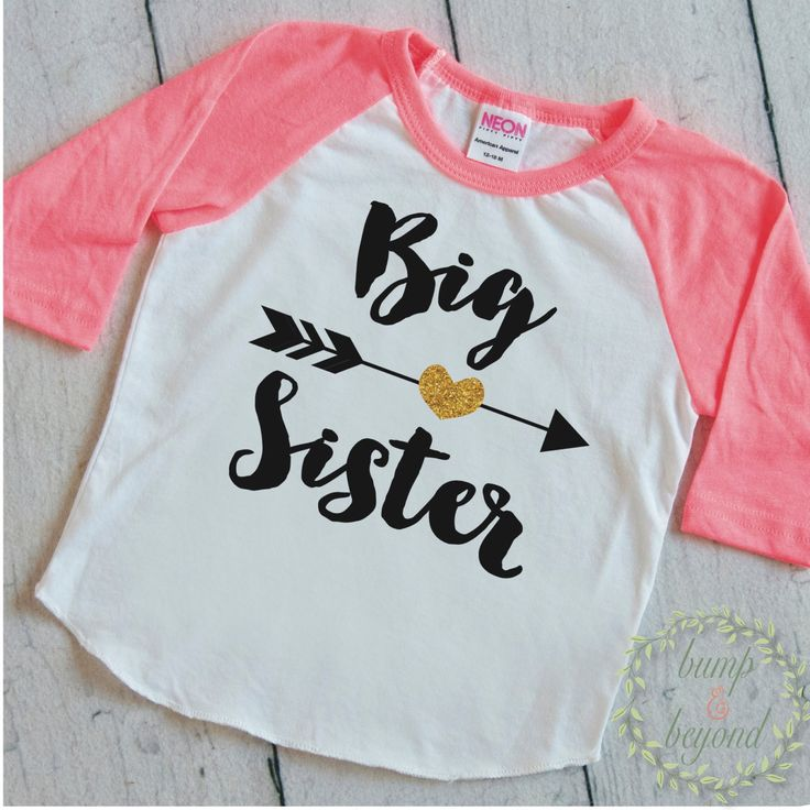 """Raglan """"Big Sister"""" Shirt. It also makes a great photo prop! We at Bump and Beyond Designs love to help you celebrate life's precious moments! This American Apparel raglan shirt is super soft for your"""