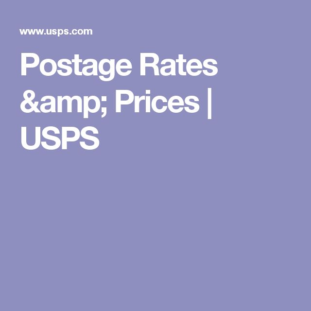 Postage Rates & Prices   USPS