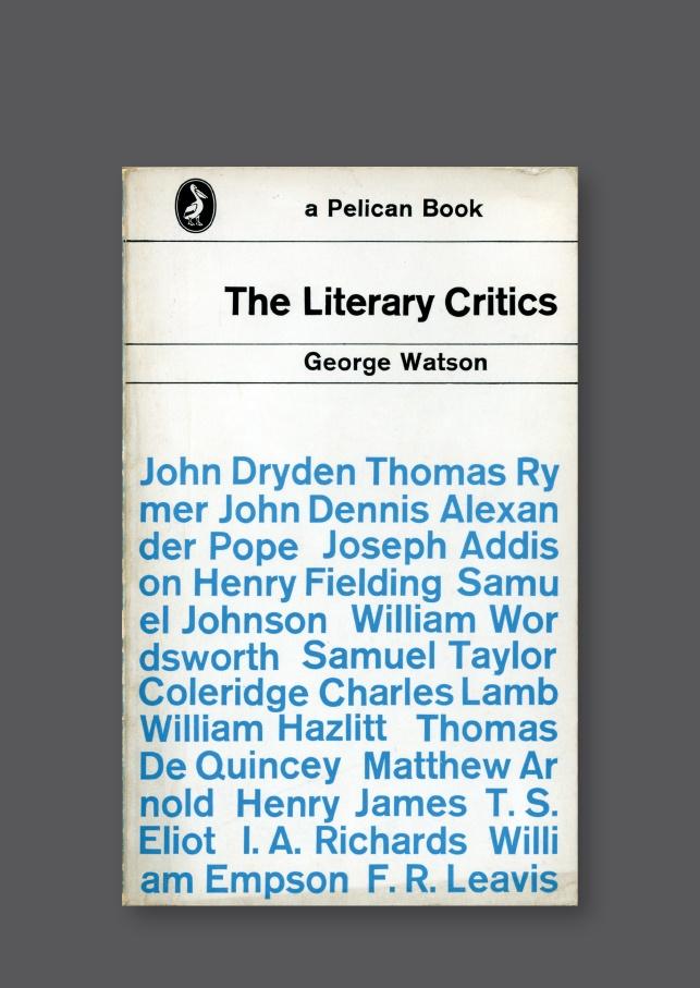 Pelican A553 – The Literary Critics [1968] Cover design by Derek Birdsall