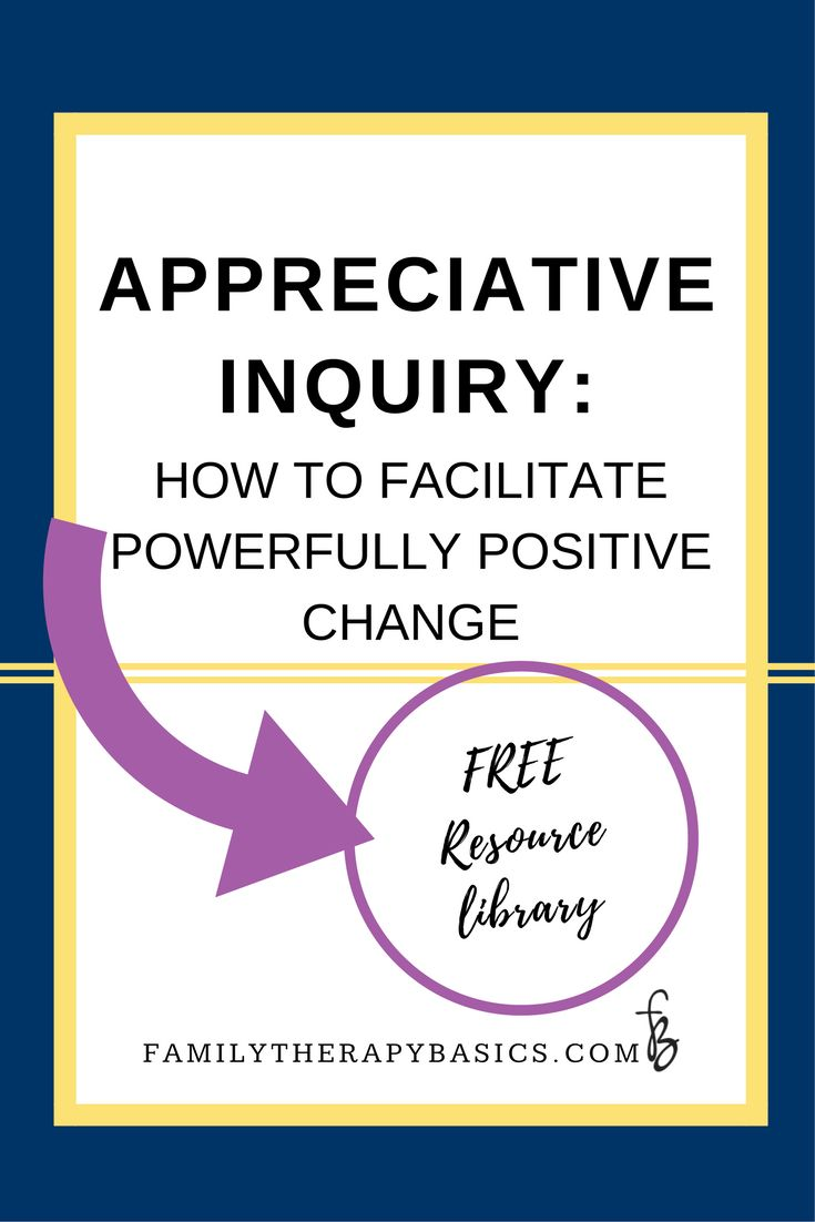 Learn about Appreciative Inquiry, its 4 main steps, as well as how to facilitate change using this framework.  Also, click through to sign up for the free library for psychotherapists!
