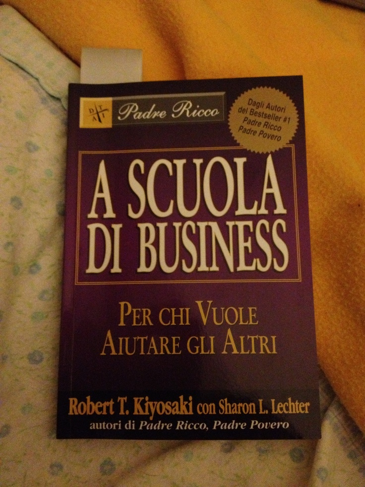 A Scuola di Business di Robert Kiyosaki