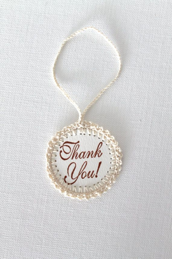 Wedding Favor Tags THANK YOU Gift Tags Handmade Crochet Circles One Tag Only