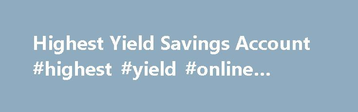 Highest Yield Savings Account #highest #yield #online #savings http://botswana.nef2.com/highest-yield-savings-account-highest-yield-online-savings/  Where Do I Enter My Password? As part of our enhanced security program, you are required to validate your identity by delivering a Secure Access Code to a telephone number stored within First Bancorp's Online Banking system. You will then be given the opportunity to register the computer for future use.* Enter your User ID and click Login. On…