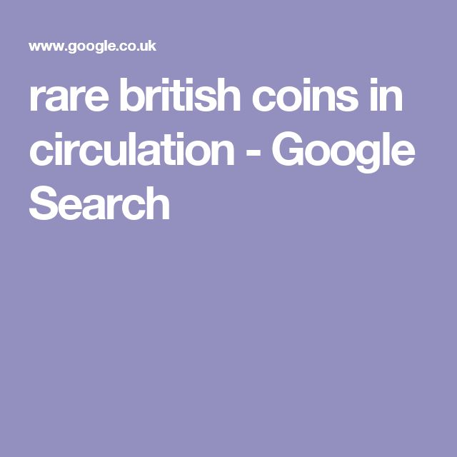 rare british coins in circulation - Google Search