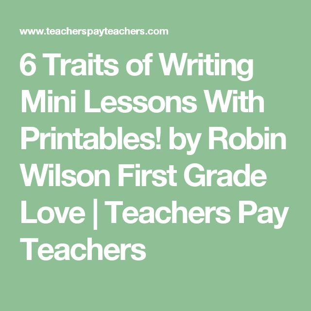 writing traits lessons Writing: 6 + 1 writing traits 6 + 1 trait writing lesson plans report this link as broken nwrel provides an array of lesson plans organized by trait and grade level.