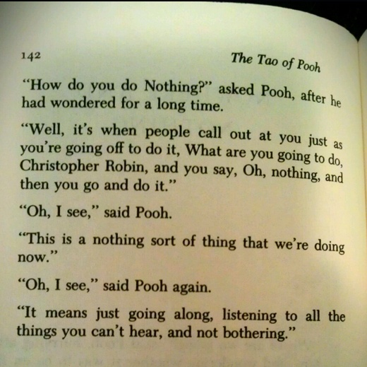 Finished The Tao of Pooh yesterday, probably my favorite paragraph in the whole book.