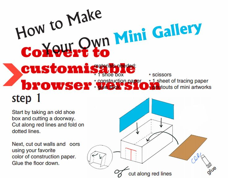 Instructions for how to create your own mini gallery in paper, by the Freer Gallery of Art, Smithsonian, Washington DC, US http://www.asia.si.edu/explore/imaginasia/downloads/minigallery.pdf