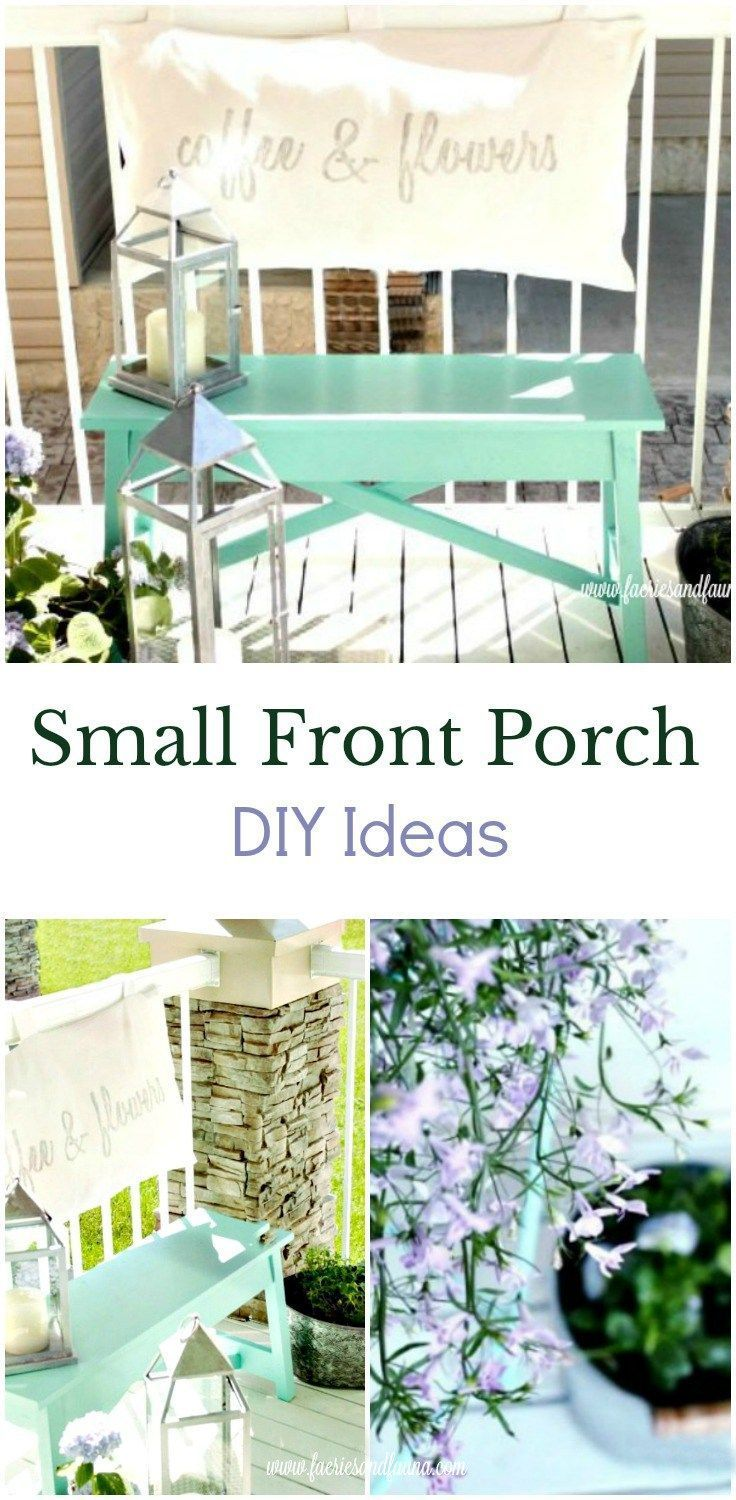 Small Front Porch Ideas - Create a Sitting Area  Diy front porch