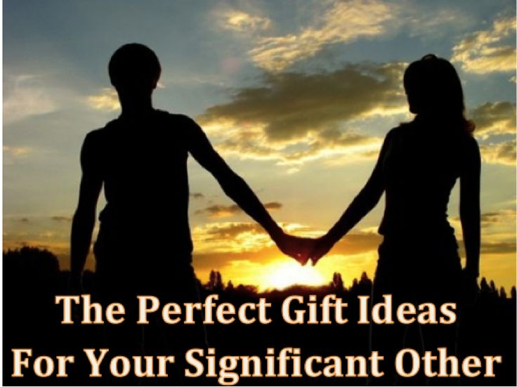 Cheesy, Romantic, Sentimental, or All of the Above Gifts For Your Significant Other