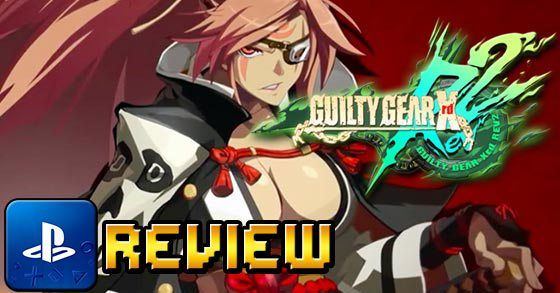 Guilty Gear Xrd REV 2 PS4 review  A really great 2D arcade fighting game