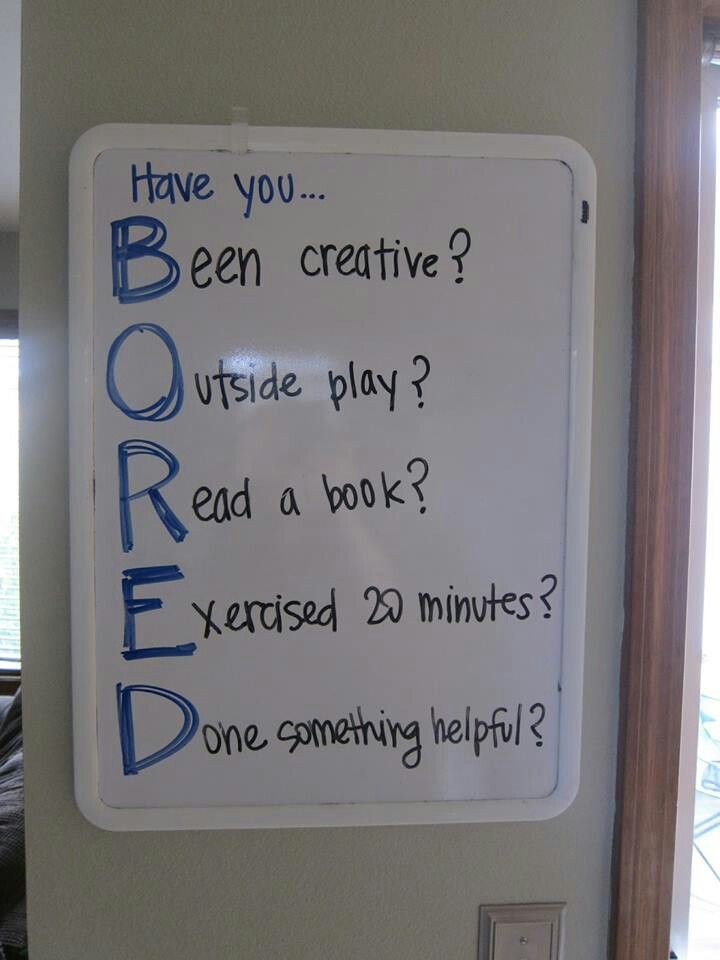 Thanks Nicole,  This is going on my chalkboard for the whole summer.  I always tell my kids if you are bored, it might mean you are a boring person.  Ha....