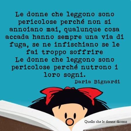 le donne che leggono...fanno paura...agli uomini piccoli!!!