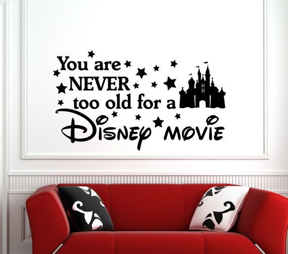 Hey, I found this really awesome Etsy listing at https://www.etsy.com/listing/270025903/never-too-old-disney-movie-disney-wall
