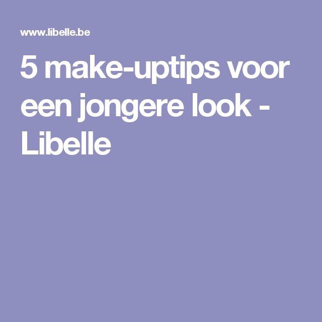 5 make-uptips voor een jongere look - Libelle