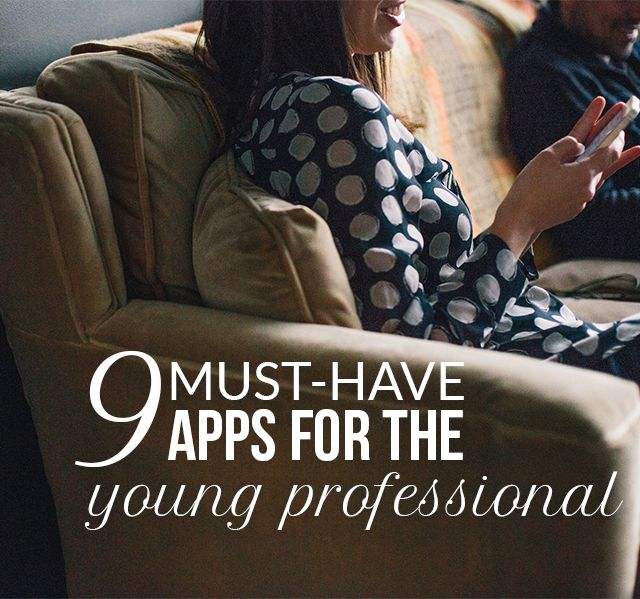 9 Apps for the Young Professional