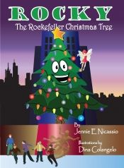 Rocky The Rockefeller Christmas Tree by Jennie E Nicassio - View book on Bookshelves at Online Book Club - Bookshelves is an awesome, free web app that lets you easily save and share lists of books and see what books are trending. @jen3963 @OnlineBookClub