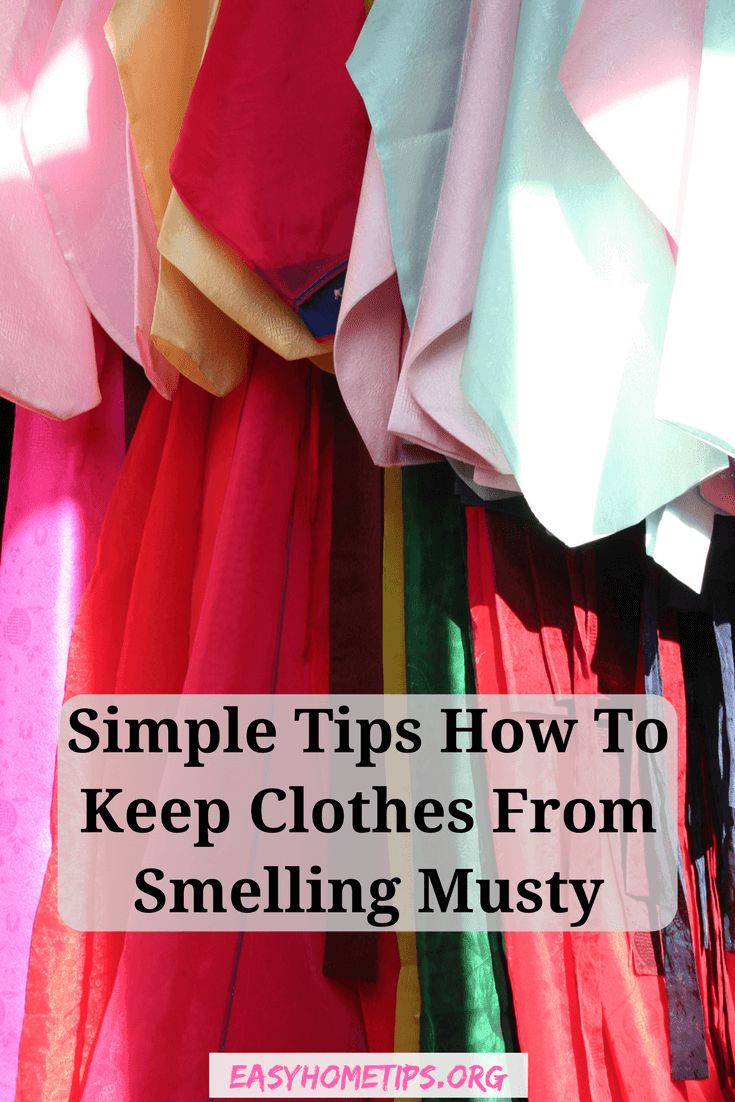 Simple Tips How To Keep Clothes From Smelling Musty